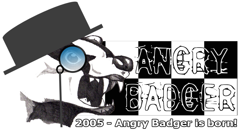 A history of Angry Badger – 2004 / 2005